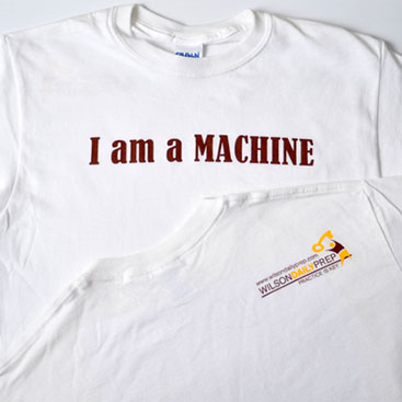 I Am a Machine! T-Shirt | WilsonPrep