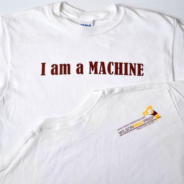 I Am a Machine! T-Shirt | WilsonPrep